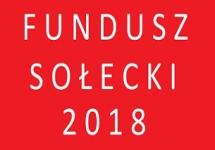 FUNDUSZ SOŁECKI NA 2018 R. W GMINIE SIEWIERZ