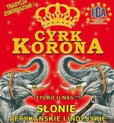 CYRK KORONA – NAJWIĘKSZY CYRK W POLSCE ZAPRASZA DO SIEWIERZA
