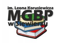 ZASADY KORZYSTANIA Z MIEJSKO - GMINNEJ BIBLIOTEKI PUBLICZNEJ W SIEWIERZU ORAZ JEJ FILII